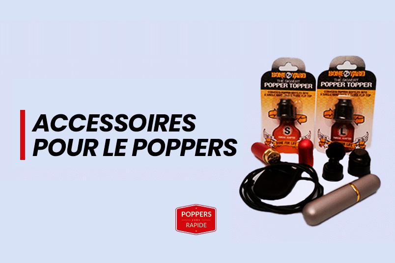 Les accessoires pour le poppers